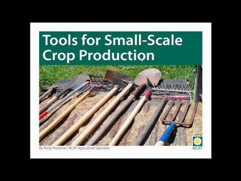 Tools for Small-Scale Crop Production