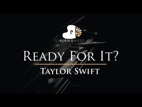 Taylor Swift - Ready For It? - Piano Karaoke / Sing Along / Cover with Lyrics