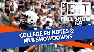 College Football Betting Notes & MLB Showdowns | Sports BIT | Sept. 25th