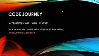 CCDE Journey *** Live Webinar from 27th September 2020 ***