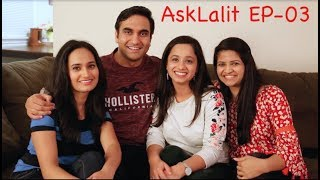 Ask Lalit Shokeen | Episode - 3 |