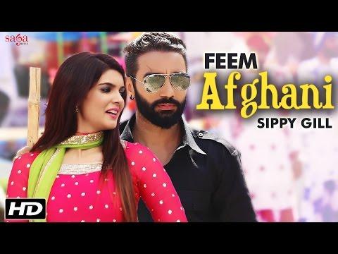 Feem Afghani - Sippy Gill & Tarannum...