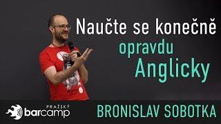 Naučte se konečně opravdu anglicky - Bronislav Sobotka
