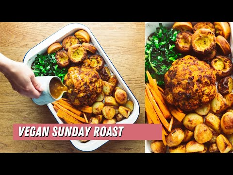 Vegan Sunday Roast With All The Trimmings -  A Glorious Feast!
