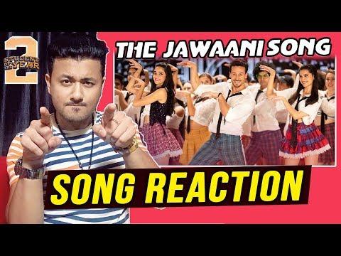 The Jawaani Song REACTION | Student Of The Year 2 | Tiger Shroff, Tara & Ananya | RD Burman