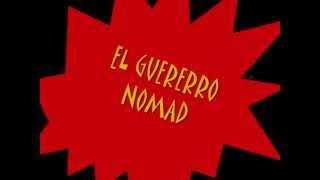 "EL GUERRERO NOMAD -THEME OF SUPERCRAZY ""THE INSANE LUCHADOR"""