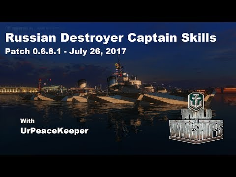 Russian Destroyer Captain Skills - Patch 0.6.8.1