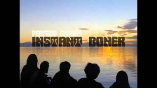 Instant Boner - Perfect Sunday