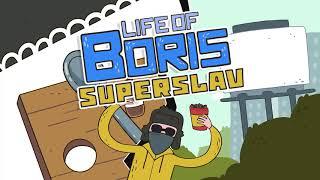 Life of Boris: Super Slav OST - DJ Blyatman - Slav King (feat. Life of Boris)