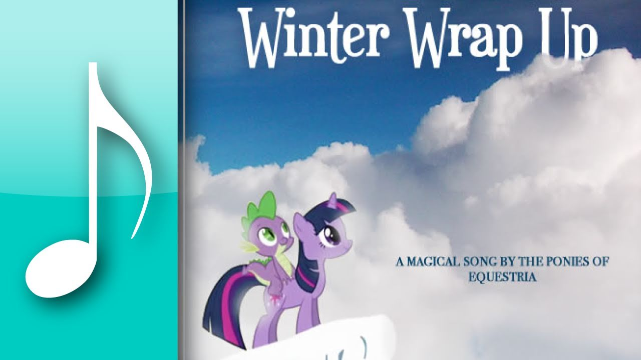 Winter Wrap Up Orchestrated (Chill Remix) - My Little Pony: Friendship is Magic - Everyone's favorite theme, written for a piano lead with an orchestra backing! See if you can pick out everyone's musical numbers!