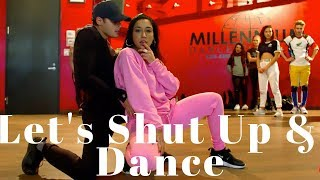 Let's Shut Up and Dance - Jason Derulo, LAY and NCT 127 DANCE VIDEO | Dana Alexa Choreography