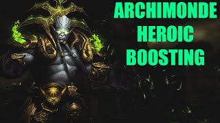 Archimonde Heroic Boosting - THE TEAM IS BACK!