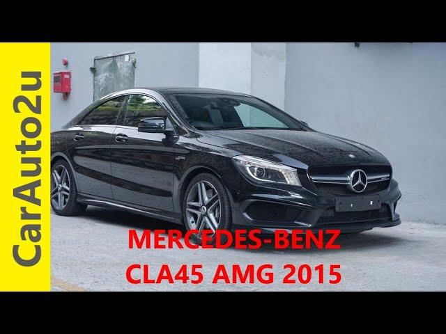 MERCEDES BENZ CLA45 AMG 2015 RM230,000