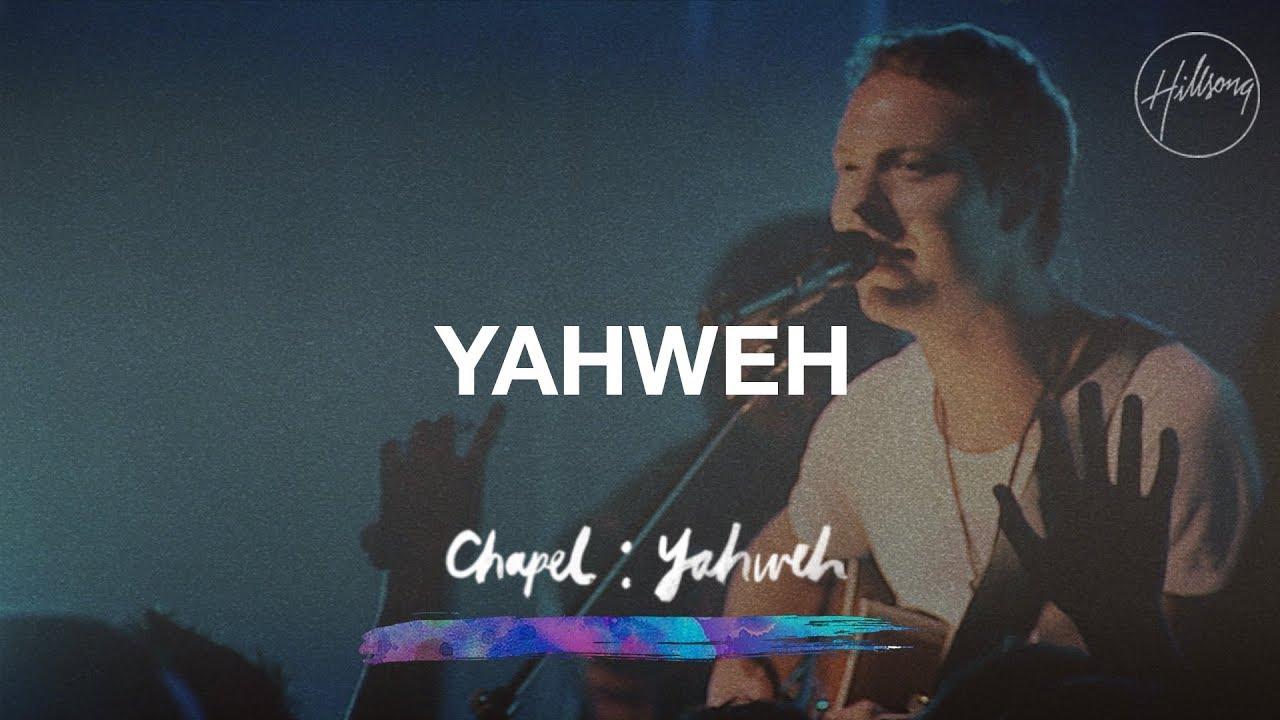 Download Yahweh - Hillsong Chapel