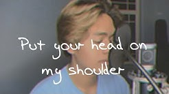 put your head on my shoulder (cover)
