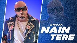 Nain Tere Full Audio B Praak Jaani Muzical Doctorz Latest Punjabi Songs 2019