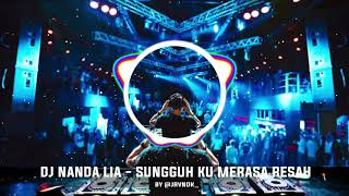 Download DJ Sungguh Ku Merasa Resah Remix By Nanda Lia | lagu Tik Tok Trending [Bass Boosted] 1 jam