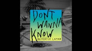 Maroon 5 Feat. Kendrick Lamar Don't Wanna Know Extended