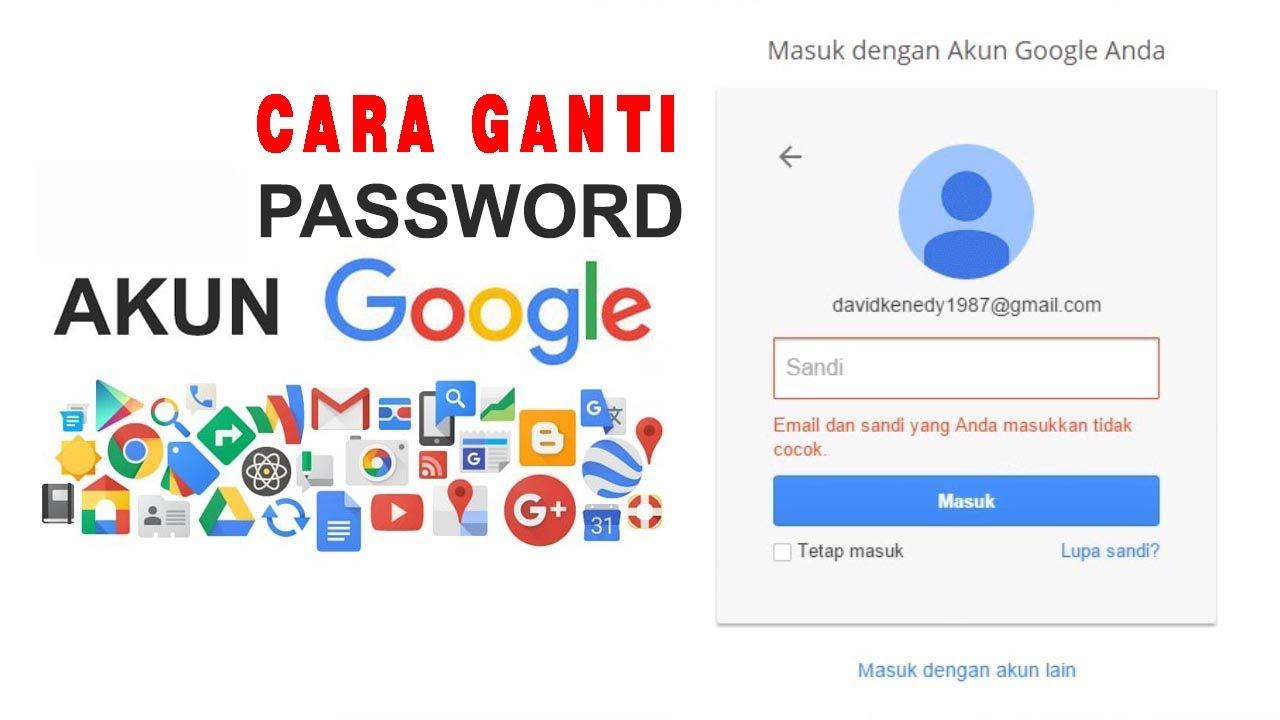 Lihat Cara Mengubah Sandi Akun Gmail Terbaru