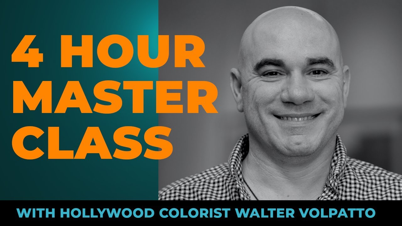 Walter Volpatto - Hollywood Colorist Masterclass - [Special Offer]