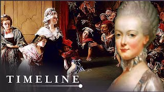 Marie Antoinette: The Last Queen Of France | Scapegoat Queen | Timeline