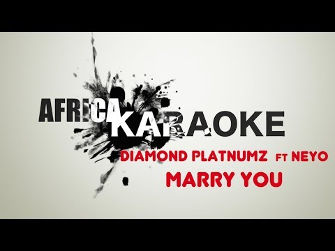 Diamond Platnumz - Marry You ft. Ne-Yo : Karaoke Version (instrumental + Lyrics)
