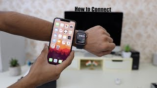 How to Connect Apple Watch to any iPhone?