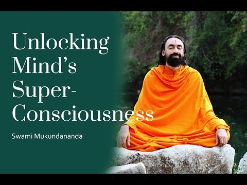 How To Make Better Decisions Part1: Unlocking Mind's Super-Consciousness - Swami Mukundananda