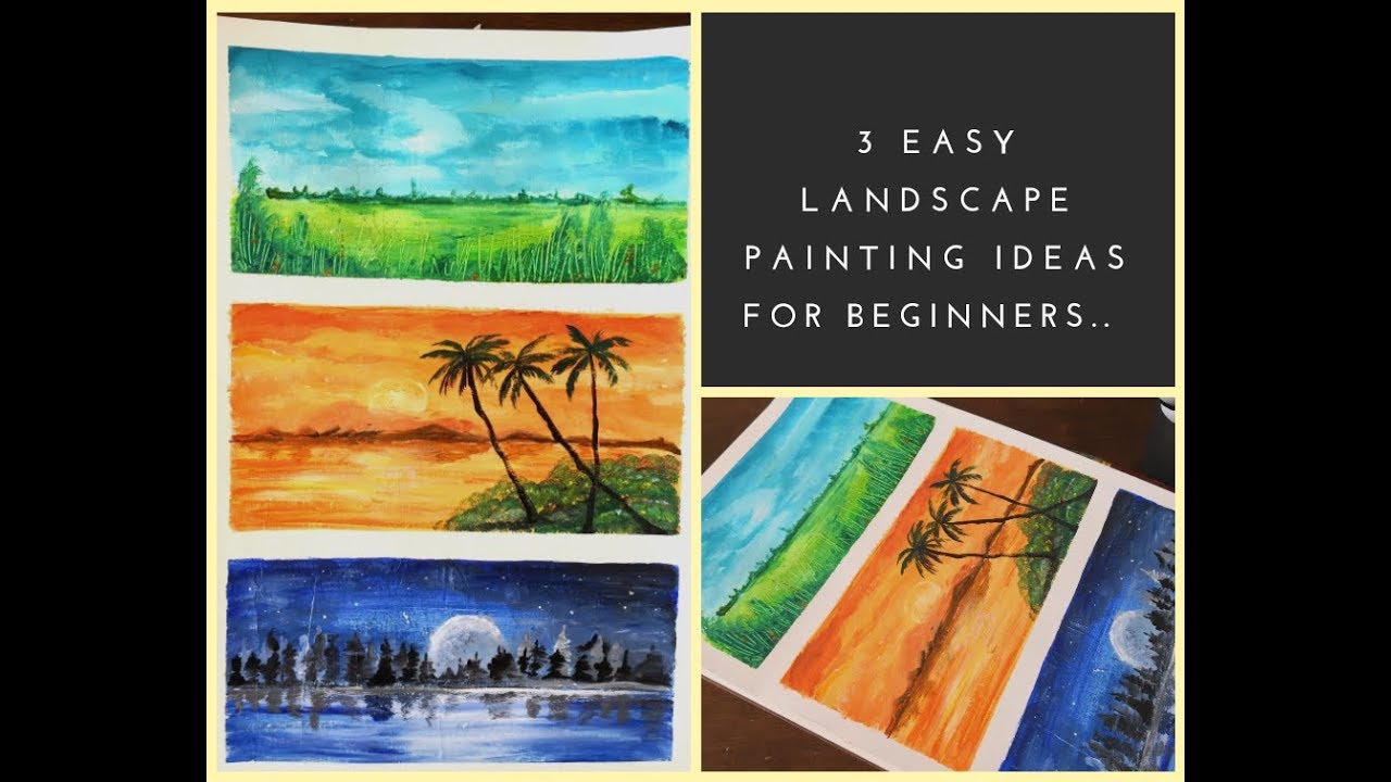 3 Easy Landscape Painting Ideas Using Acrylics For Beginners Step By Step Tutorial For Painting