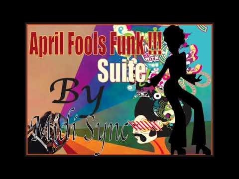 Download Midi Sync, April Fools Funk SUITE 2021   SD 480p