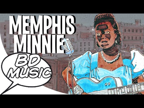 BD Music Presents Memphis Minnie (Me and My Chauffeur Blues, Kissing in the Dark & more songs)