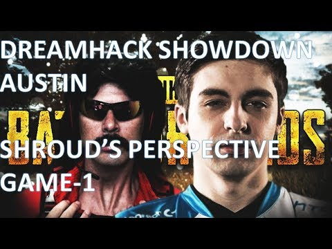 shroud & DrDisRespect Duo | PUBG DreamHack Showdown | Game-1