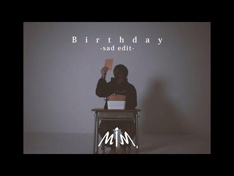 Made in Me. 『Birthday (sad edit)』【Music Video】