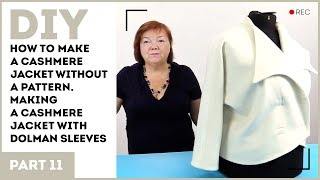 DIY: How to make a cashmere jacket without a pattern. Making a cashmere jacket with dolman sleeves.