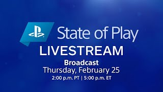 State of Play Lİve Stream | PlayStation (February 25)