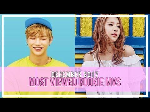 Most Viewed KPOP Rookie MVs  DECEMBER