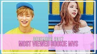 Baixar Most Viewed KPOP Rookie MVs || DECEMBER 2017