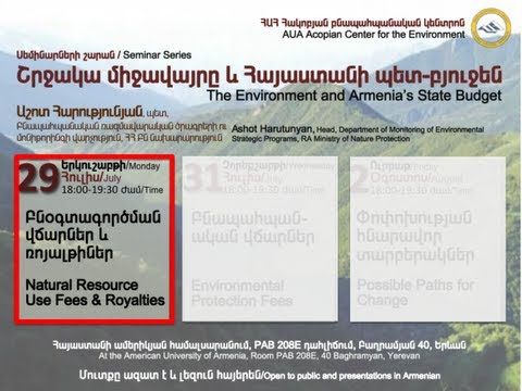 Day 1 / Environment and Armenia's State Budget: Natural Resource Use Fees and Royalties