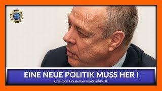 Eine neue Politik muss her! Christoph Hörstel bei Free Spirit®-TV