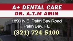 Palm Bay Affordable Dentist - Dr  Amin - Palm Bay Dentist