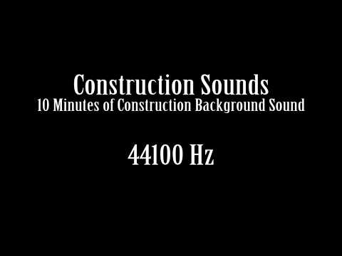 Construction Sounds Background Noise Sound Effect Free High Quality Sound FX
