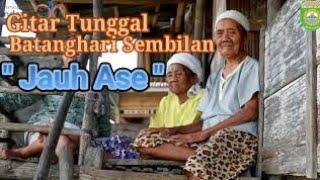 GITAR TUNGGAL BATANGHARI SEMBILAN  Sumatera Selatan \x27\x27 JAUH ASE \x27\x27 PAGARALAM -LAHAT-SEMENDE