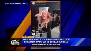 La Burbu Se Vacila A Natalia Con Bad Bunny