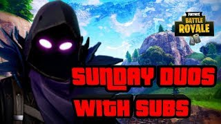 SUNDAY DUOS WITH SUBSCRIBERS DECENT CONSOLE PLAYER INTERACTIVE CHILL STREAM (Fortnite Battle Royale)