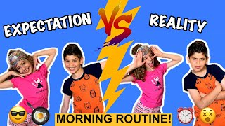Expectation VS Reality | Kids School Morning Routine! ☀️ ⏰