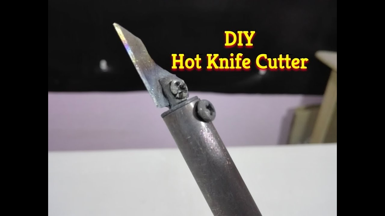 How to make Hot Knife Cutter - Homemade Plastic Cutter - YouTube