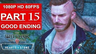 The Witcher 3 Hearts Of Stone Good Ending Gameplay Walkthrough Part 15 [1080p HD 60FPS]