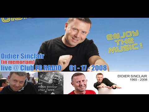 Didier Sinclair - Live @ Club FG Radio 01 - 17 - 2008