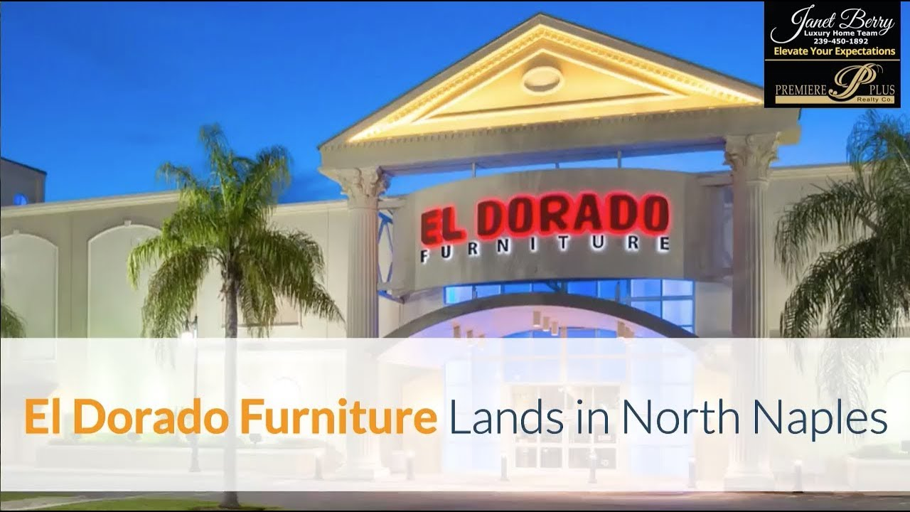 El Dorado Furniture Lands In Naples Janet Berry