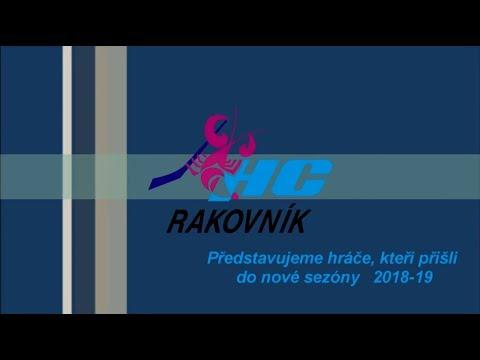 Noví hráči HC Rakovník  pro sezonu 2018/9      (mc ntt)